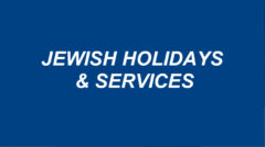 Jewish Holidays & Services